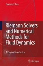 Riemann Solvers and Numerical Methods for Fluid Dynamics: A Practical Introdu...