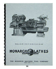 Monarch Lathe Install, Op & Parts Manual Models AA, BB, C, CK, CY, CU,  K, W #96