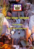 Inner Stream Torah Insights on the Parsha of the Week, Paperback by Mohorosh ...