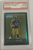 2006 BOWMAN CHROME SANTONIO HOLMES #227 ROOKIE CARD RC PSA GEM MINT 10 (DR)