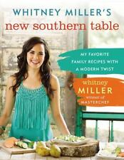 MASTERCHEF WINNER, Whitney Miller's NEW SOUTHERN TABLE, Signed, Dust Jacket