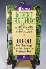 Uh-Oh by Robert Fulghum (1993, Paperback)