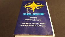 POLARIS 1999 UNIVERSAL SNOW OWNER'S SAFETY AND MAINTENANCE MANUAL