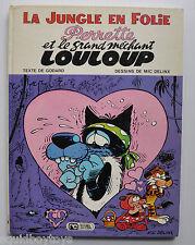 la JUNGLE EN FOLIE: Perrette Mechant Louloup BD GODARD & MIC DELINX 1975 Comic