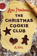 The Christmas Cookie Club by Ann Pearlman (2009, Hardcover)