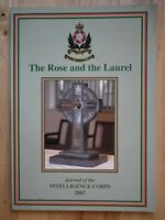 Rose and the Laurel; Journal of the Intelligence Corps 2007