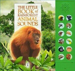 The Little Book of Rainforest Animal Sounds, Andrea Pinnington,Caz Buckingham, N