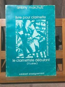 Antony Marchutz Livre pour clarinette débutant 1er cahier éditions Salabert