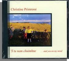 Christine Primrose - 'S Tu Nam Chuimhne (And You On My Mind) - New Scottish CD!