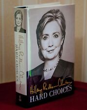 HARD CHOICES Hillary Rodham Clinton Signed 1st Edition 1st Printing HC