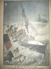 CALAIS CANOT DE SAUVETAGE NAUFRAGE BATEAU DE PECHE LE PETIT JOURNAL 1912