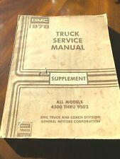 1978 Gmc Trucks All Models 4500 Thru 9502 Oem Factory Service Manual Supplement