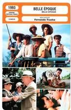 BELLE EPOQUE - Gomez,Cruz,Sanz,Trueba (Fiche Cinéma) 1993