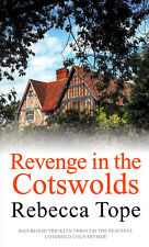 Revenge in The Cotswolds - Rebecca Tope - Brand New Paperback