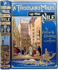 RARE! 1890 A THOUSAND MILES UP THE NILE EXPLORATION ANCIENT EGYPT RUINS PYRAMIDS