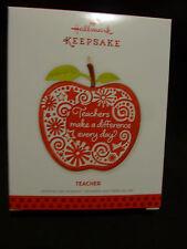 NEW Teacher 2013 Hallmark Keepsake Ornament Chrismas Collectible