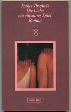 Esther Tusquets - Die Liebe ein einsames Spiel