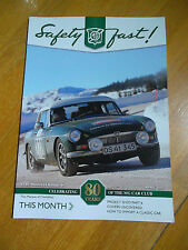 SAFETY FAST MG CAR OWNERS CLUB CELEBRATING 80 YEARS IMPORTING A CLASSIC CAR
