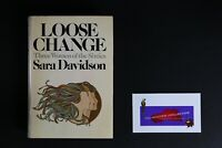 💎 LOOSE CHANGE: THREE WOMEN OF THE SIXTIES 1977 HARDCOVER SARA DAVIDSON💎