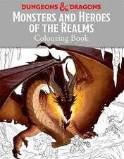 Monsters and Heroes of the Realms: A Dungeons & Dragons Colouring Book (Colourin