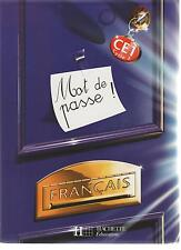 FRANCAIS Mot de passe! CE1 CYCLE 2 Hachette education