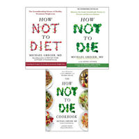 Michael Greger 3 Books Collections Set How Not To Die Cookbook, How Not To Die