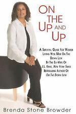 On the Up and Up: A Survival Guide for Women Living with Men on the Down Low, Br