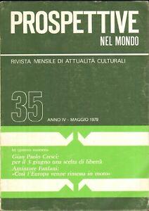 Rivista Prospettive nel Mondo n. 35 anno IV - Maggio 1979 ed. Editrice Europa...