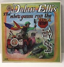 """Dolan Ellis """"Who's Gonna Run The Truck Stop In Tuba City When I'm Gone?"""" Signed"""