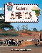 Explora Africa (Explora Los Continentes) (Spanish Edition)-ExLibrary