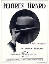 PUBLICITE FEUTRES TIRARD CHAPEAU LA GRANDE MARQUE CHAPELIER DE 1925 FRENCH AD