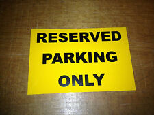 Reserved Parking Only Sign 1.5mm Rigid Plastic - (C120)