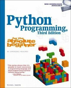 Python Programming (Third Edition) (For the Absolut... by Dawson, Mike Paperback