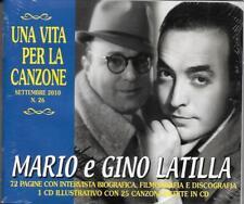 """MARIO E GINO LATILLA - RARO CD + BOOKLET CELOPHANATO """" UNA VITA PER LA CANZONE """""""