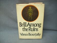 BRILL AMONG THE RUINS by Vance Bourjaily SIGNED 1970 1st print w/dj $6.95 flap