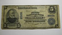 $5 1902 Toms River New Jersey NJ National Currency Bank Note Bill! Ch #2509 RARE