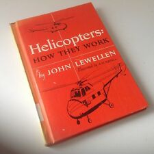 The Big Book of Real Helicopters How They Work 1965 John Lewellen Vtg