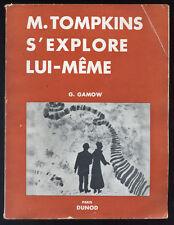 GAMOW, M. TOMPKINS S'EXPLORE LUI-MÊME
