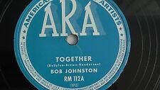 Bob Johnston– 78rpm 10-inch – ARA#RM-112