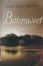 Bittersweet a Novel by Miranda Beverly-Whittemore new Book Club paperback