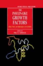 The Insulin-like Growth Factors: Structure and Biological Functions (Oxford Medi