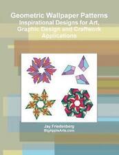 Geometric Wallpaper Patterns by Jay Friedenberg (2013, Paperback)