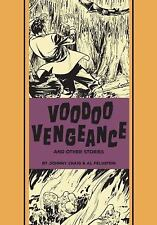 The EC Comics Library: Voodoo Vengeance and Other Stories 0 by Al Feldstein...