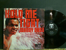 JOHNNY NASH  Hold Me Tight   L.P.  UK  German Saga issue      Lovely copy !