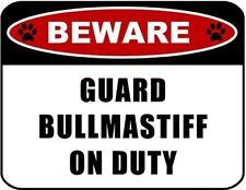 Beware Guard Bullmastiff (v2) on Duty Laminated Dog Sign