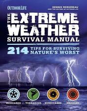 Extreme Weather (Outdoor Life) by Outdoor Life Magazine Staff and Dennis Mersere