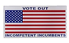 Wholesale Lot of 6 Usa Vote Out Incompetent Incumbents Decal Bumper Sticker