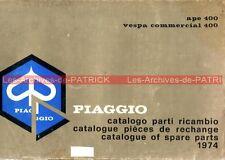 PIAGGIO VESPA commercial 400 APE Catalogue pièces détachées ; Catalogo parti