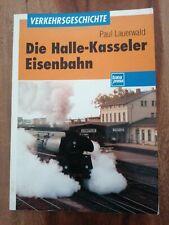 Die Halle - Kasseler Eisenbahn. Geschichte, Gegenwart un...   Buch   Zustand gut