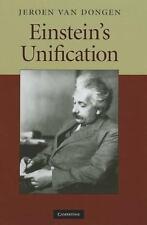 Einstein's Unification: By Jeroen van van Dongen